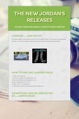 The New Jordan's Releases