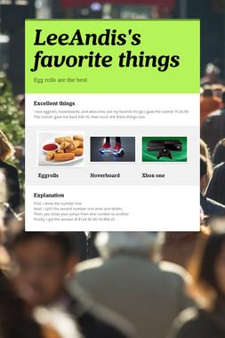 LeeAndis's favorite things