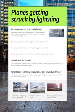 Planes getting struck by lightning