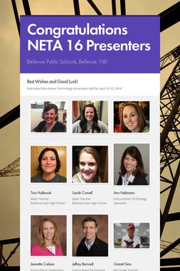 Congratulations NETA 16 Presenters