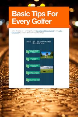 Basic Tips For Every Golfer