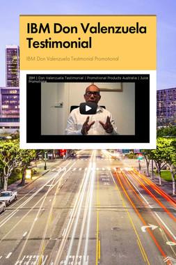 IBM Don Valenzuela Testimonial