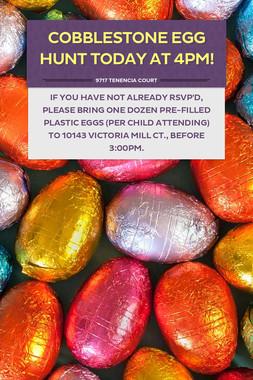 Cobblestone Egg Hunt Today At 4PM!