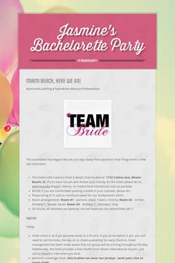 Jasmine's Bachelorette Party
