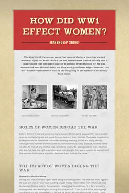 How Did WW1 Effect Women?