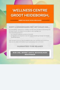 Wellness Centre Groot Heideborgh,