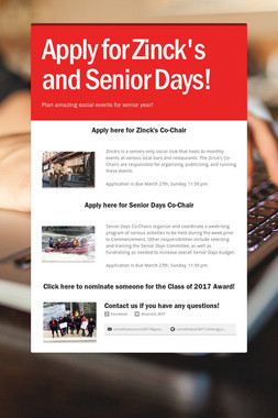 Apply for Zinck's and Senior Days!