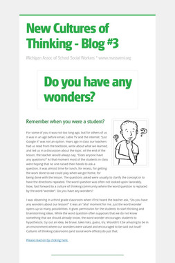 New Cultures of Thinking - Blog #3