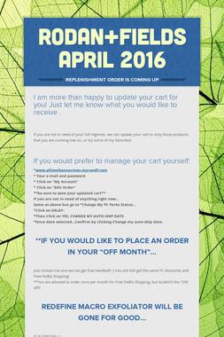 Rodan+Fields April 2016