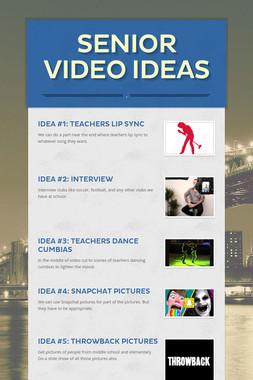 Senior Video ideas