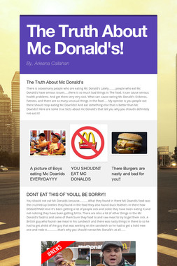 The Truth About Mc Donald's!