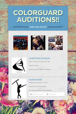 Colorguard Auditions!!