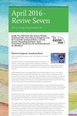 April 2016 - Revive Seven