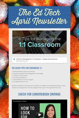 The Ed Tech April Newsletter