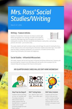 Mrs. Ross' Social Studies/Writing