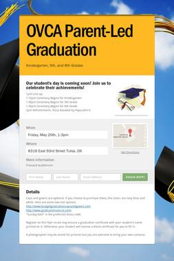 OVCA Parent-Led Graduation