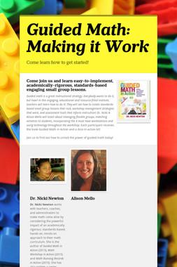 Guided Math: Making it Work
