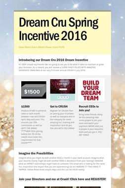 Dream Cru Spring Incentive 2016
