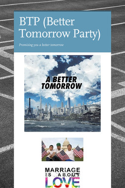 BTP (Better Tomorrow Party)