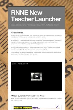 RNNE New Teacher Launcher