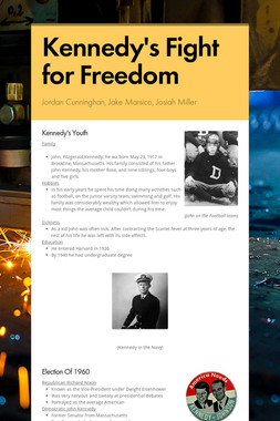 Kennedy's Fight for Freedom