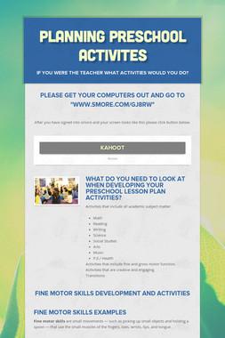 Planning Preschool Activites
