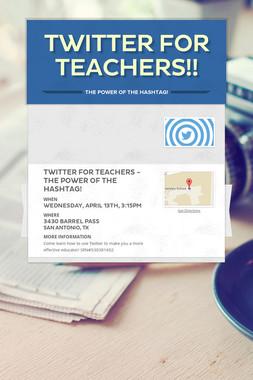 Twitter for Teachers!!