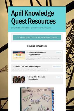 April Knowledge Quest Resources