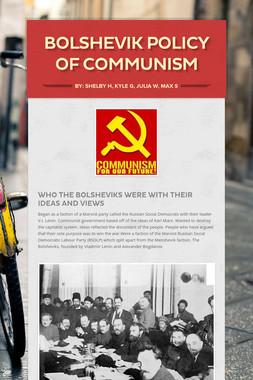 Bolshevik Policy of Communism