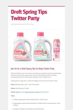 Dreft Spring Tips Twitter Party