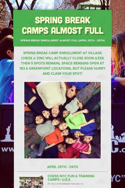 Spring Break Camps Almost Full