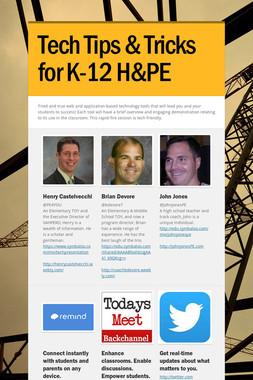 Tech Tips & Tricks for K-12 H&PE