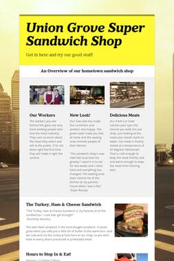Union Grove Super Sandwich Shop