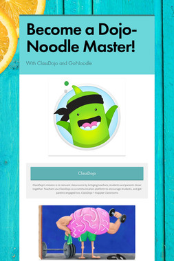 Become a Dojo-Noodle Master!