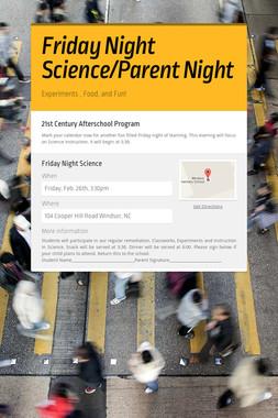 Friday Night Science/Parent Night