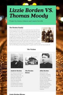 Lizzie Borden VS. Thomas Moody