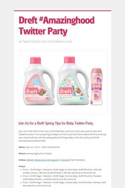 Dreft #Amazinghood Twitter Party