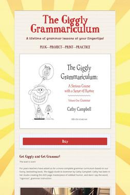 The Giggly Grammariculum