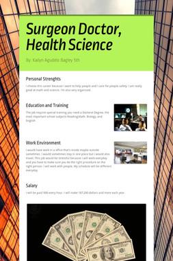 Surgeon Doctor, Health Science