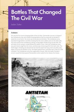 Battles That Changed The Civil War
