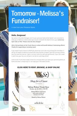 Tomorrow - Melissa's Fundraiser!