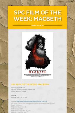 SPC Film of the Week: MacBeth