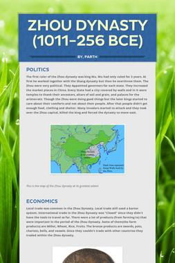 Zhou Dynasty (1011-256 BCE)