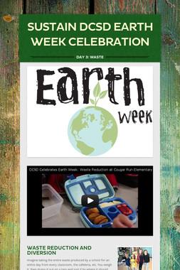 Sustain DCSD Earth Week Celebration