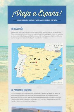 ¡Viaja a España!