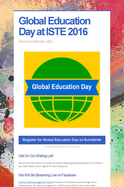 Global Education Day at ISTE 2016