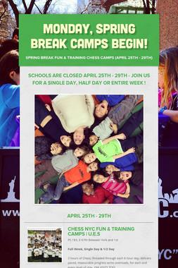 Monday, Spring Break Camps Begin!