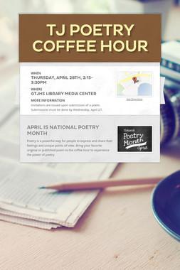 TJ Poetry Coffee Hour