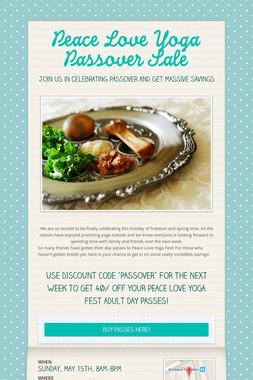 Peace Love Yoga Passover Sale