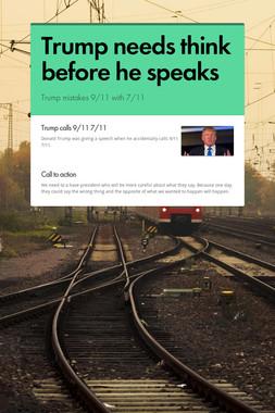Trump needs think before he speaks